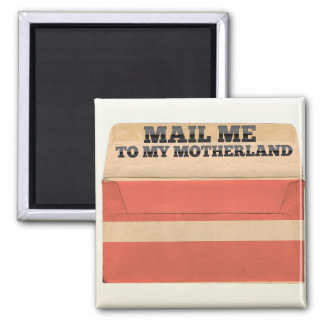 Mail me to Latvia Square Magnet