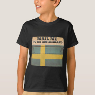 Mail me to Sweden T-Shirt