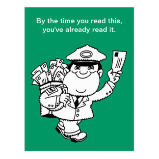 Mailman Humor - By The Time You Read This ... Postcard