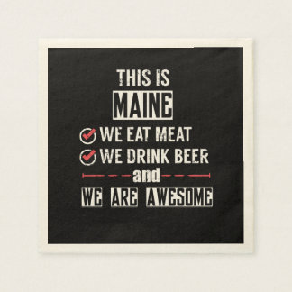 Maine Eat Meat Drink Beer Awesome Disposable Serviette