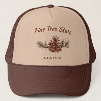 Maine Pine Cone Trucker Hat