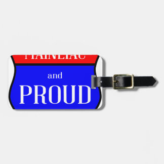 Maineiac And Proud Luggage Tag
