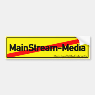 Mainstream Media: CONCLUSION! Bumper Sticker