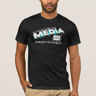 Mainstream Media Propaganda Lies T-Shirt