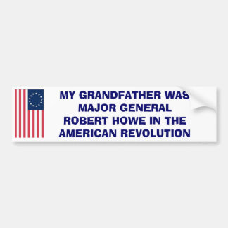 MAJOR GENERAL ROBERT HOWE BUMPER STICKER