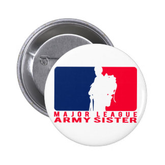 Major League Army Sister Pinback Buttons
