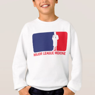 Major League Medicine Sweatshirt