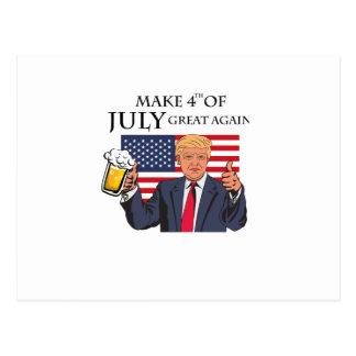 Make 4th of July Great Again  Trump funny Postcard