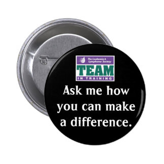 Make A Difference Team in Training 6 Cm Round Badge