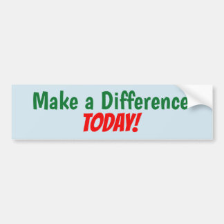 Make a Difference Today! sticker