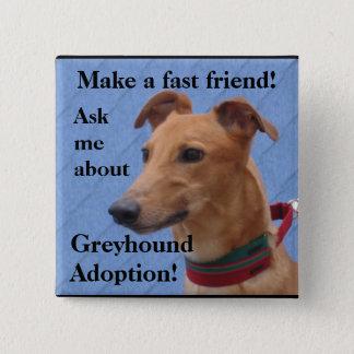 Make a fast friend! 15 cm square badge