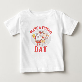 Make a Friend Day - Appreciation Day Baby T-Shirt