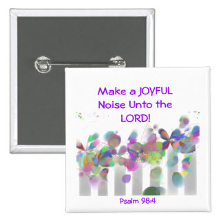 Make a joyful noise buttons