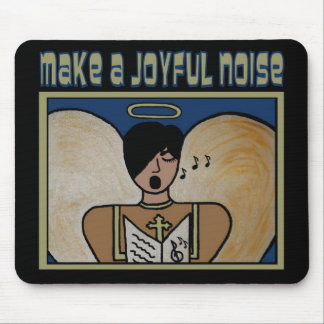 MAKE A JOYFUL NOISE MOUSE PAD