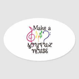 Make A Joyful Noise Oval Sticker