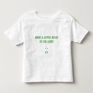 make a joyful noise to the Lord! , . ., O Shirts
