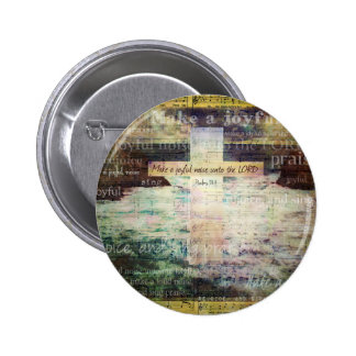 Make a joyful noise unto the LORD - Bible Verse Button
