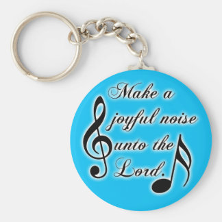Make a Joyful Noise Unto the Lord - Psalm 100 Basic Round Button Key Ring