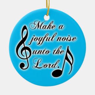 Make a Joyful Noise Unto the Lord Psalm 100 Bible Round Ceramic Decoration