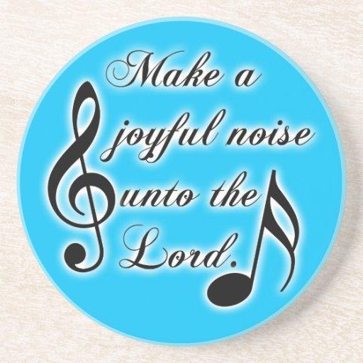 Make a Joyful Noise Unto the Lord - Psalm 100 Beverage Coaster