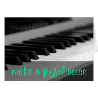 Make a joyful noise unto the Lord Psalm 98:4 Card