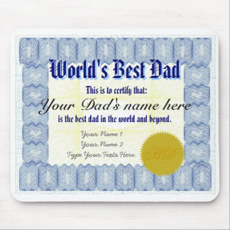 Make a World's Best Dad Certificate Mousepad
