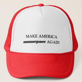 MAKE AMERICA иммигрант AGAIN Trucker Hat