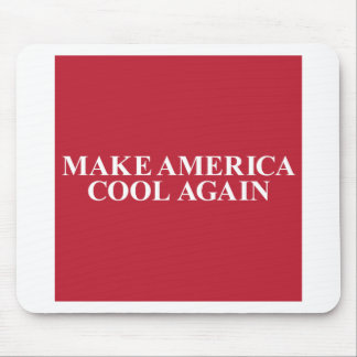 Make America Cool Again Mouse Pad