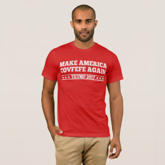 Make America Covfefe Again T-Shirt
