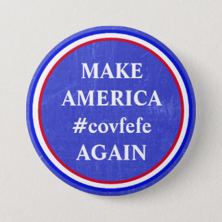 Make America #covfefe Again Trump's Tweet Button