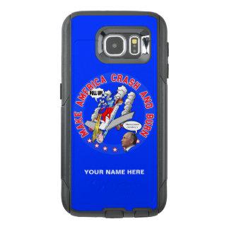 Make America Crash & Burn OtterBox Samsung Galaxy S6 Case