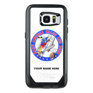 Make America Crash & Burn OtterBox Samsung Galaxy S7 Edge Case
