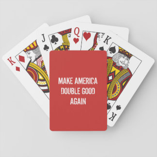 Make America Double Good Again Playing Cards