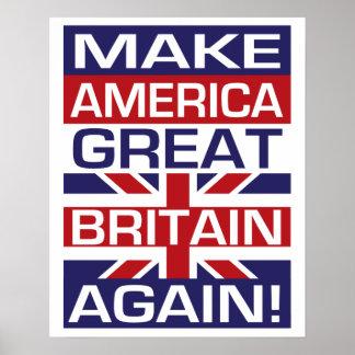 Make America Great Britain Again! Poster