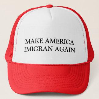 MAKE AMERICA IMIGRAN AGAIN TRUCKER HAT