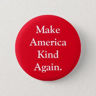 """Make America Kind Again"" Red Political Pin"
