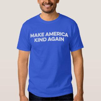 Make America Kind Again. Tshirt