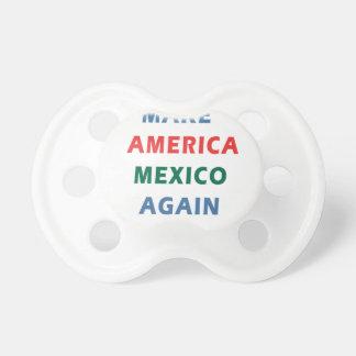 MAKE AMERICA MEXICO AGAIN DUMMY