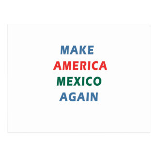 MAKE AMERICA MEXICO AGAIN POSTCARD