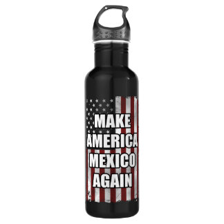 Make America Mexico Again Shirt | Funny Trump Gift 710 Ml Water Bottle