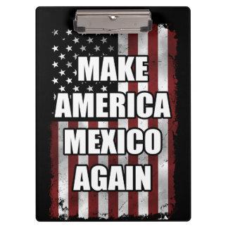Make America Mexico Again Shirt   Funny Trump Gift Clipboard