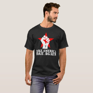 Make America Rage Again T-Shirt- White Letters T-Shirt