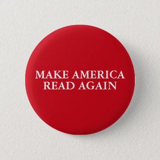 """MAKE AMERICA READ AGAIN"" 6 CM ROUND BADGE"
