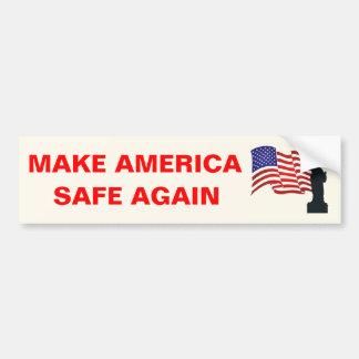 Make America Safe Again Bumper Sticker