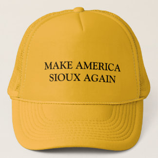 MAKE AMERICA SIOUX AGAIN TRUCKER HAT