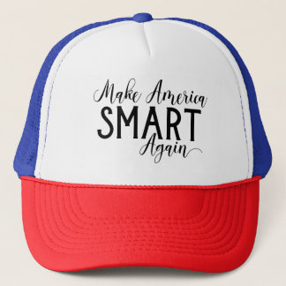 Make America Smart Again Anti-Trump Resistance Trucker Hat