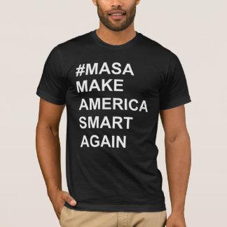 Make America Smart Again t-shirt