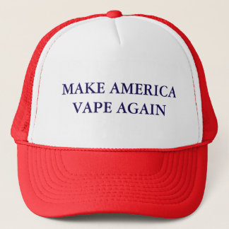 Make America Vape Again Trucker Hat