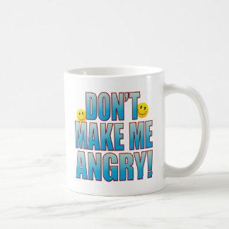 Make Angry Life B Coffee Mug