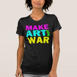 Make Art Not War (Color) T-Shirt